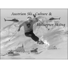 Legacy - Part III : Austrian Ski Culture & Helicopter Skiing (1960s -) (57:10 min)