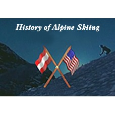 History of Alpine Skiing (10:58 min)
